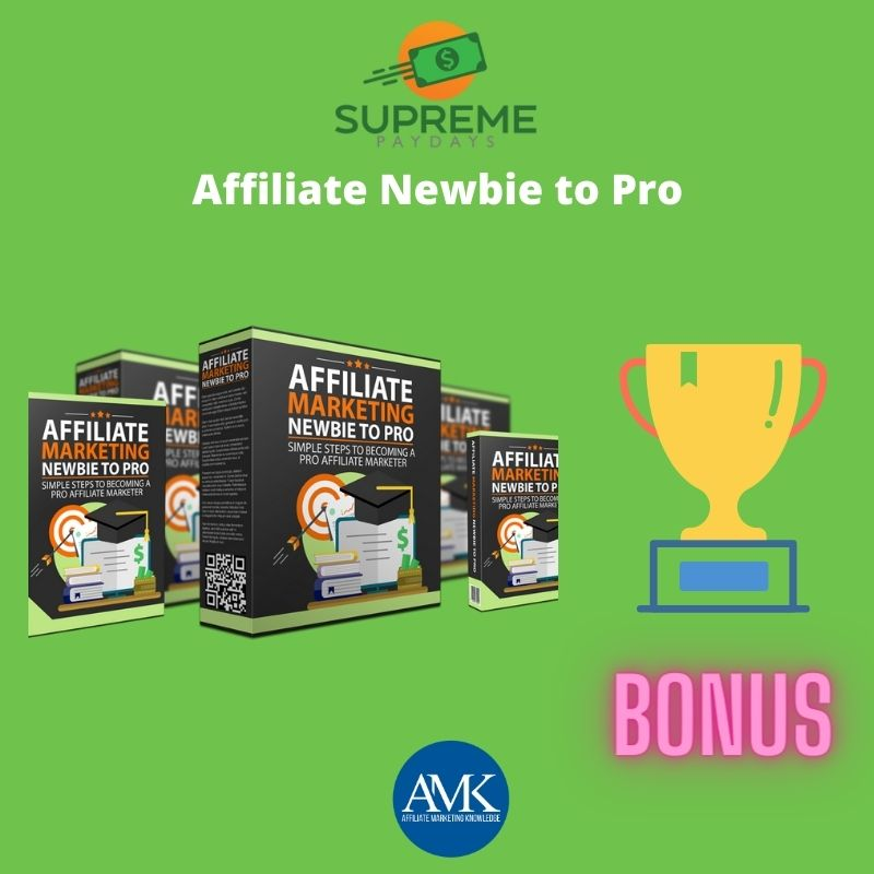Affiliate Newbie to Pro - Supreme Paydays Review